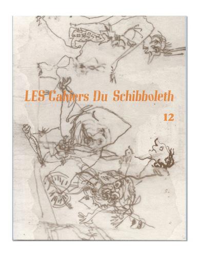Les Cahiers du Schibboleth n°12