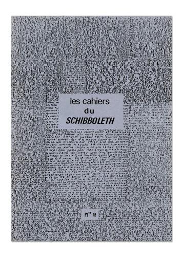 Les Cahiers du Schibboleth n°2